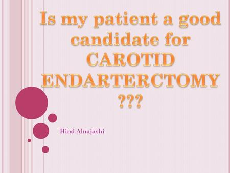 Hind Alnajashi. C AROTID ARTERY ANATOMY Common carotid artery Aortic arch Internal carotid MCA ACA Ophthalmic artery. Cervical segment Petrous segment.