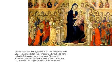 Duccio: Transition from Byzantine to Italian Renaissance