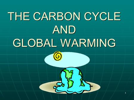 1 THE CARBON CYCLE AND GLOBAL WARMING. 2 CARBON CYCLE Movement of carbon between the atmosphere, oceans, biosphere, and geosphere Movement of carbon between.