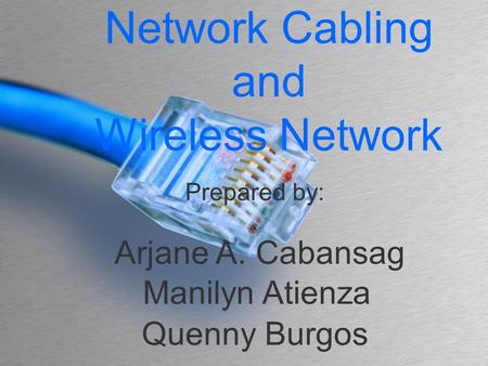 Network Cabling and Wireless Network