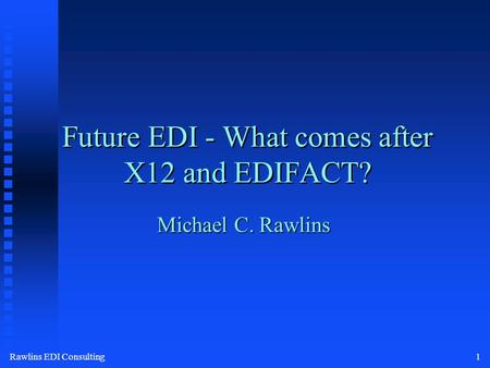 XML/EDI Overview for Electronic Standards in Higher Education