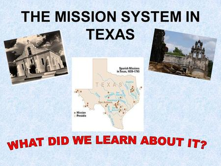 THE MISSION SYSTEM IN TEXAS