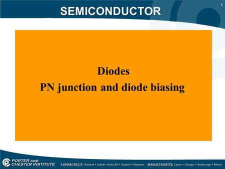 1 SEMICONDUCTOR Diodes PN junction and diode biasing Diodes PN junction and diode biasing.