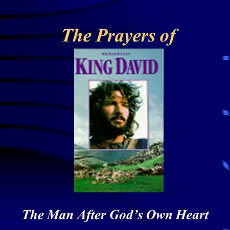 The Man After God's Own Heart