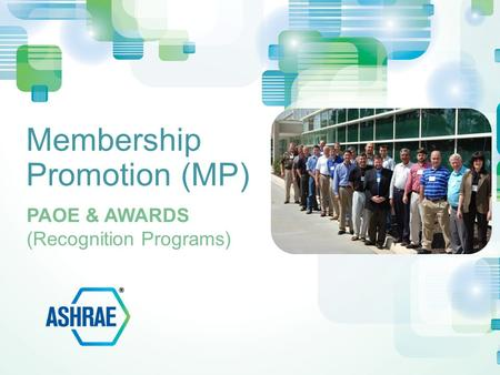Membership Promotion (MP) PAOE & AWARDS (Recognition Programs)
