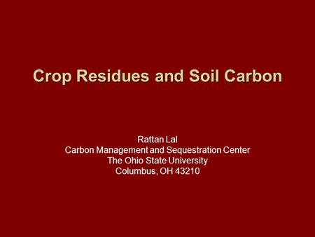 Crop Residues and Soil Carbon