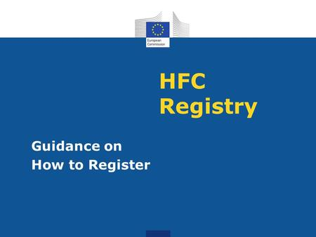 HFC Registry Guidance on How to Register.