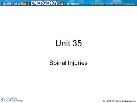 Unit 35 Spinal Injuries.