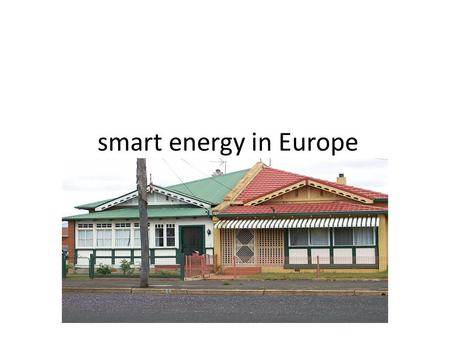Smart energy in Europe. Heat losses and gains Termografhy of a building.