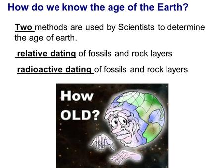 Explain how carbon dating is used to determine the age of fossils