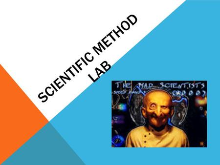Scientific Method Lab.