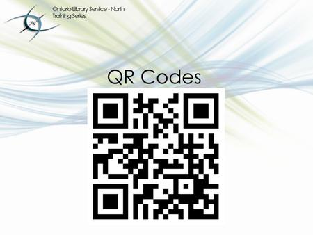 Ontario Public Library Guidelines, Section 7.1.3 QR Codes.