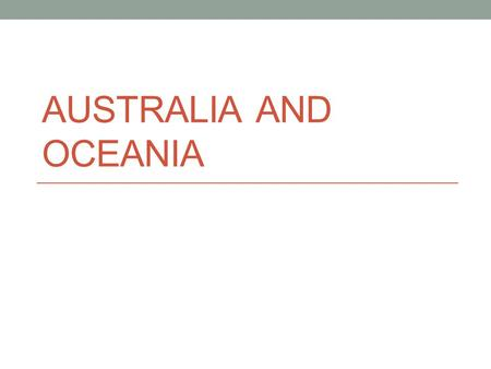 AUSTRALIA AND OCEANIA. Regional Study E- Economic S- Social P-Political N-Environmental This is the approach we will take to analyzing each region as.