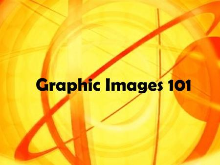 Graphic Images 101. Painted on a grid Drawn mathematically.