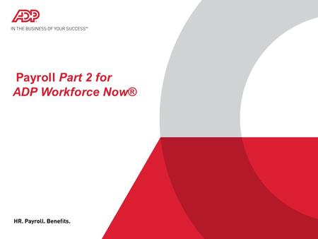 Welcome To Importing Data For Adp Workforce Now Ppt Download