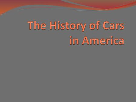 The History of Cars in America