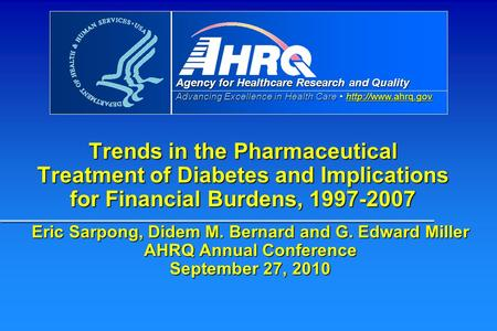 Agency for Healthcare Research and Quality Advancing Excellence in Health Care   Trends in the.