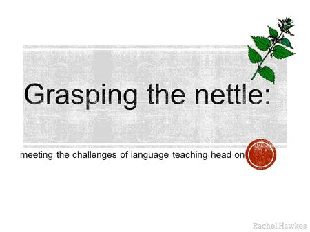 meeting the challenges of language teaching head on