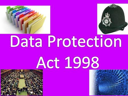  The Data Protection Act 1998 is an Act of Parliament which defines UK law on the processing of data on identifiable living people and it is the main.