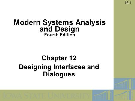 Chapter 12 Designing Interfaces and Dialogues