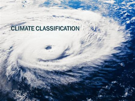 Climate  Climatology is the study of Earth's climate and factors affecting it Climate describes long term variations in weather (30+ years)