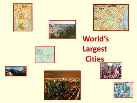 World's Largest Cities
