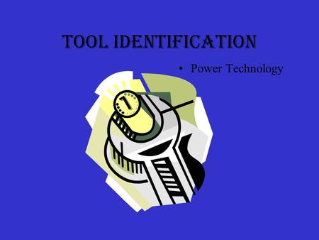 Tool Identification Power Technology. Standard Screw Driver.