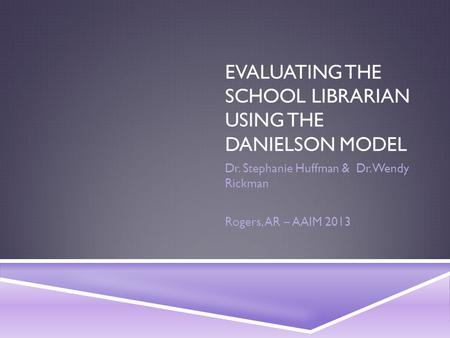 Evaluating the school librarian using the Danielson Model