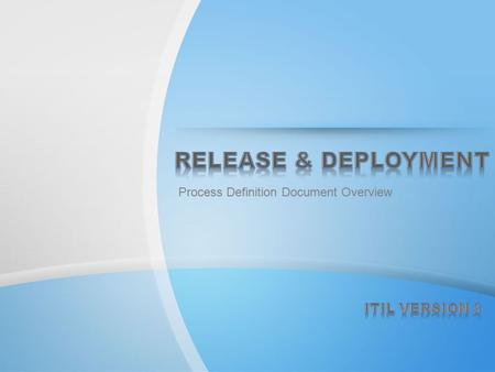 Release & Deployment ITIL Version 3