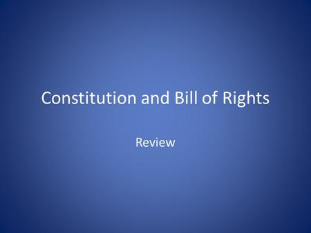 Constitution and Bill of Rights Review. Which branch is the U.S. Congress?