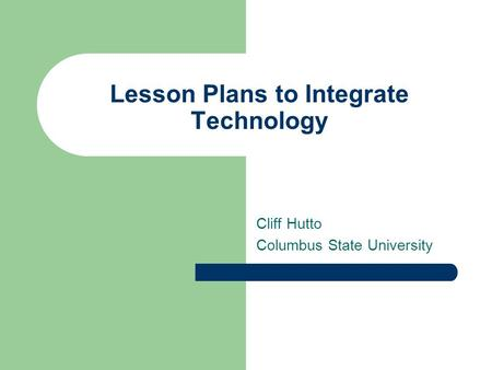 Lesson Plans to Integrate Technology