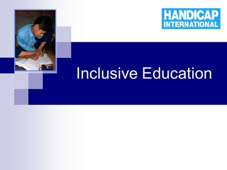 Inclusive Education. The challenges of an inclusive education system Education for All, 2015? … where are the marginalised children, amongst whom disabled.
