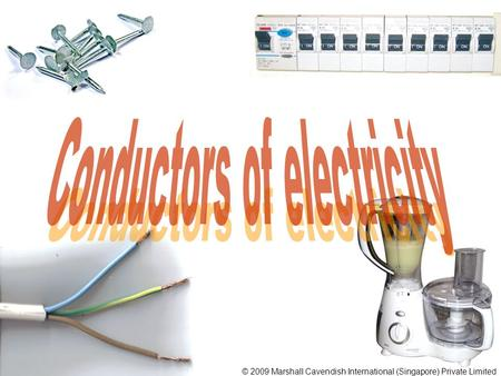 Conductors of electricity