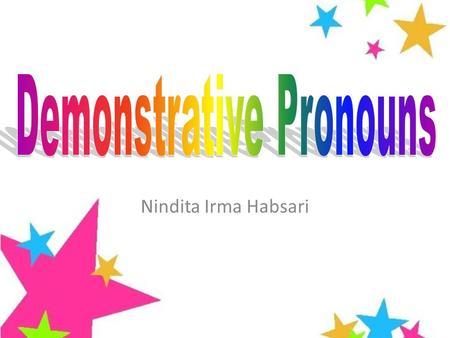 pronouns demonstrative demonstrative pronouns demonstrative