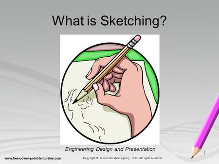 What is Sketching? Engineering Design and Presentation