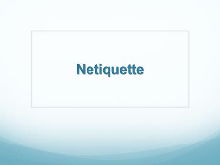 Netiquette. APK Mrs. Batichon sent a thank you email, but forgot to change the name of the receiver. Embarrassing. Sent a text or letter to the wrong.