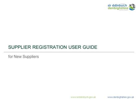 SUPPLIER REGISTRATION USER GUIDE