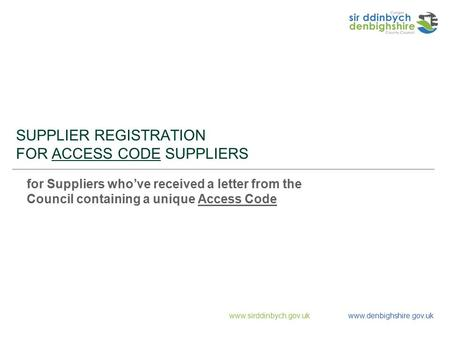 SUPPLIER REGISTRATION FOR ACCESS CODE SUPPLIERS