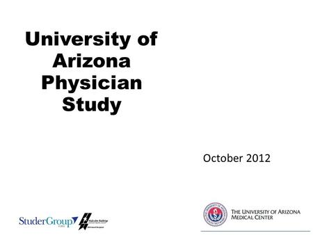 University of Arizona Physician Study October 2012.