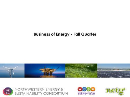 Business of Energy - Fall Quarter. Seminar Schedule Introduction A Few Opening Questions… Presentation Today's Schedule.
