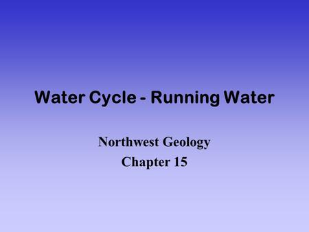 Water Cycle - Running Water