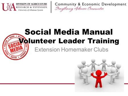Social Media Manual Volunteer Leader Training Extension Homemaker Clubs.