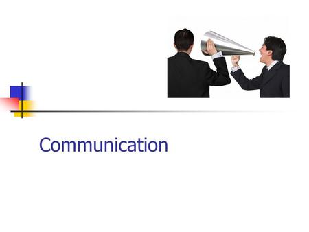 Communication. Overview What is communication? Internal and external communication Factors affecting the choice of communication Methods of communication.