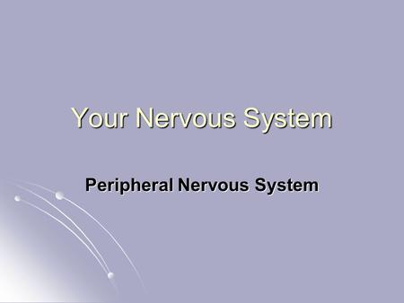 Your Nervous System Peripheral Nervous System. Engage As a class visit IQ Test Labs at www.intelligencetest.com/reflex/index.htm As a class visit IQ Test.