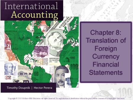 Chapter 8: Translation of Foreign Currency Financial Statements