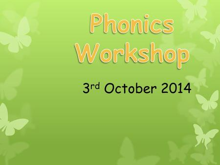 3 rd October 2014. In school, we follow the Letters and Sounds programme. Letters and Sounds is a phonics resource published by the Department for Education.