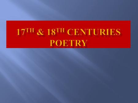 17th & 18th Centuries Poetry