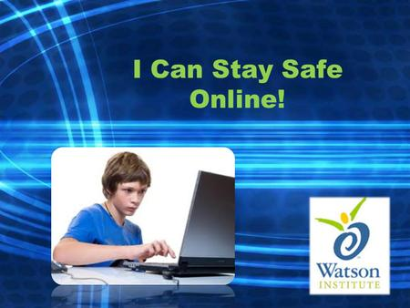I Can Stay Safe Online!. We can use the computer to…