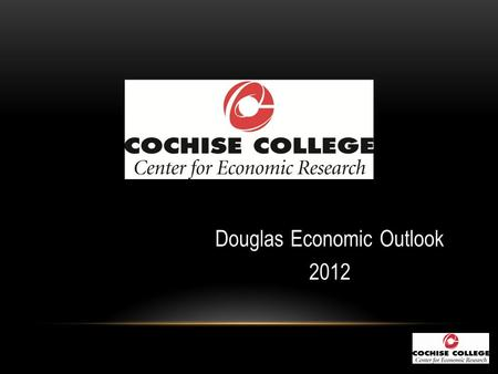 Douglas Economic Outlook 2012. GROSS DOMESTIC PRODUCT Seasonally Adjusted Annual Rate.