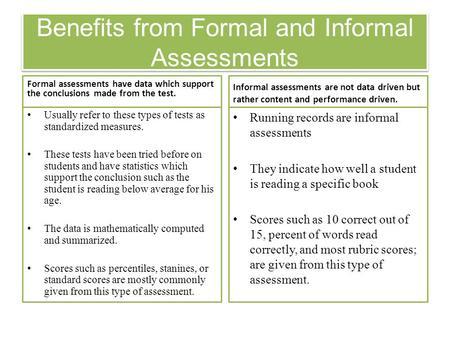 formal and informal assessment advantages and disadvantages